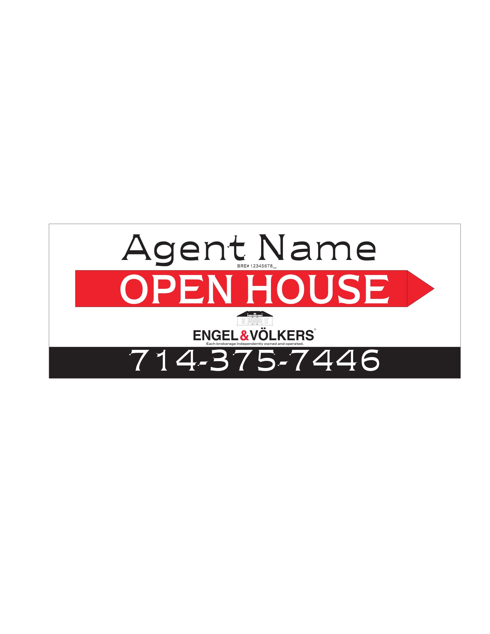 Engel & Volkers 9x24 Open House Signs