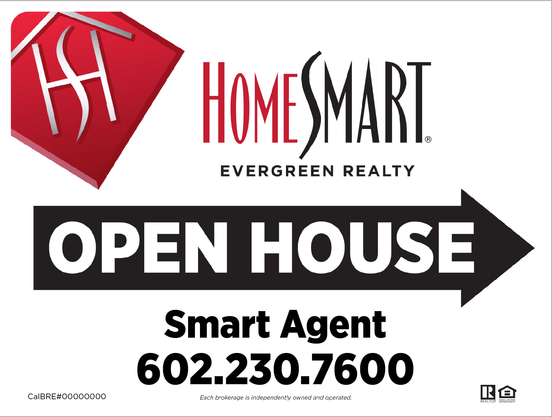 Evergreen open house signs